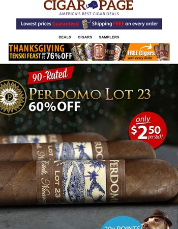 Perdomo Lot 23 yours $2.50 landed. A 90-rated sleeper!