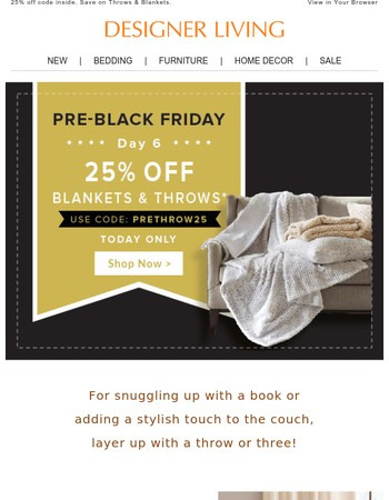Pre-Black Friday is THROW-ing down!
