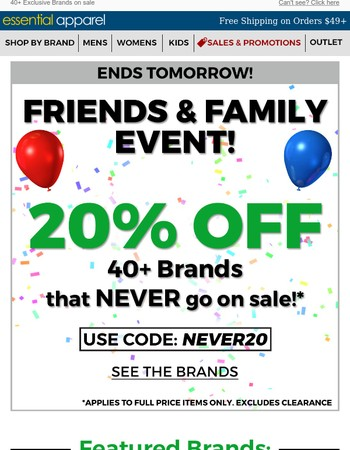 TICK TOCK ⏳ 20% OFF Friends & Family Event Ends Tomorrow!