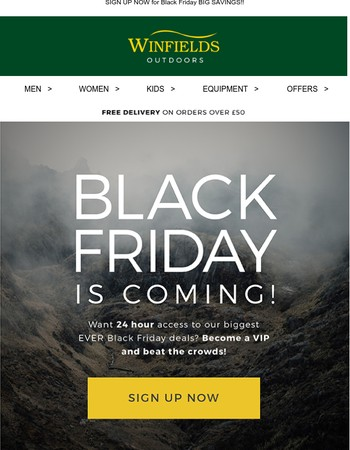 HURRY , this way to be a Black Friday VIP….
