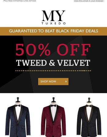 50% OFF Tweed & Velvet - Today's Black Friday Deal While Stocks Last