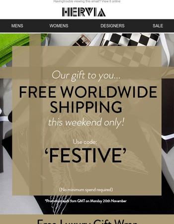 It ends tomorrow; Free worldwide shipping