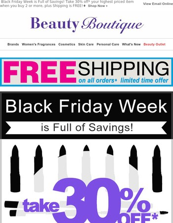 Black Friday Deals Start NOW! Save 30% off, plus FREE SHIPPING