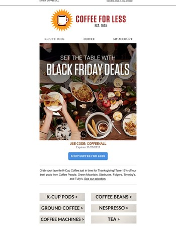 Early Black Friday! 15% Off Coffee People, Green Mountain, Starbucks...