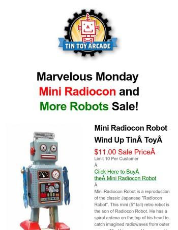 Marvelous Monday Mini Radiocon and More Robots Sale!
