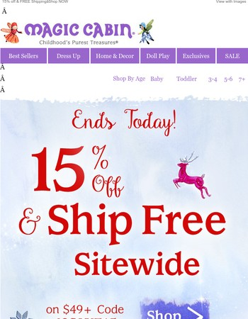 FINAL HOURS to Save 15% Off + Ship Free