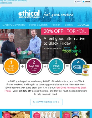 20% off for you + a donation from us to Foodbank
