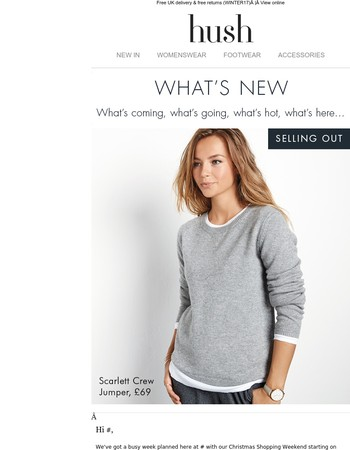 What's New! What's coming, what's going, what's hot, what's here…