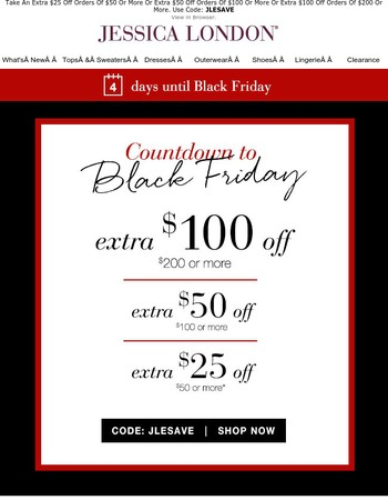 Black Friday Countdown: Up to $100 Off Your Order