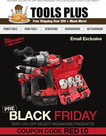 More Milwaukee Added To Our Pre-Black Friday 10% Off Offer!