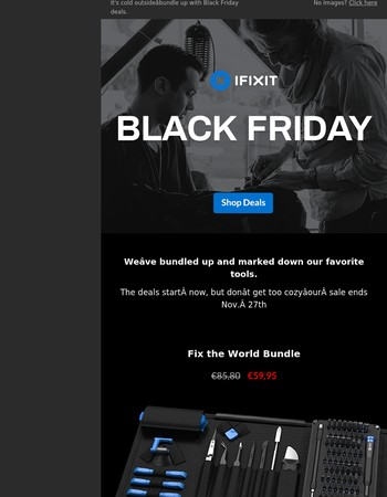 Our Black Friday deals start now!
