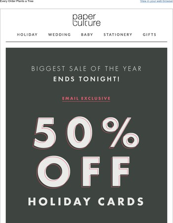 50% off email exclusive ends tonight