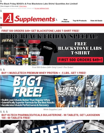 Pre Black Friday BOGO's & Free Blackstone Labs Shirts! Quantities Are Limited!