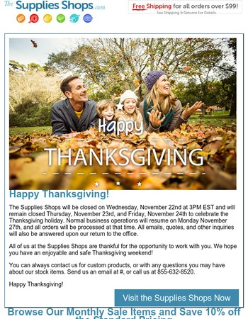 Happy Thanksgiving! Supplies Shops Holiday Hours