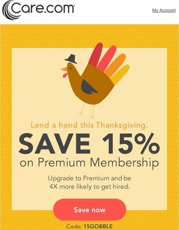 Today's the last day: 15% off Premium