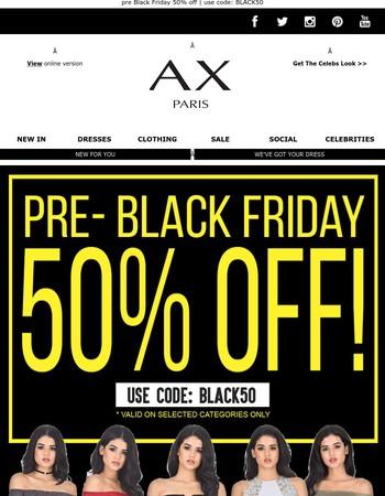 pre Black Friday 50% off reminder