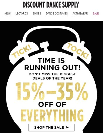 Customer: Time is running out! Don't miss 35% off!