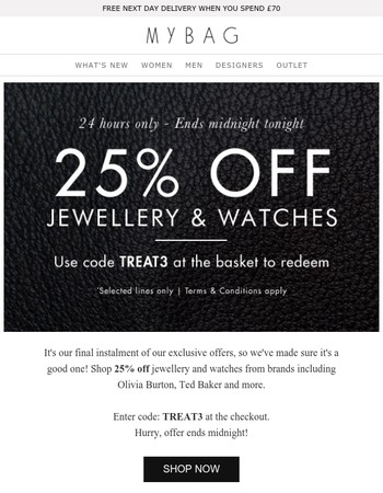 Final Day | 25% off Jewellery and Watches