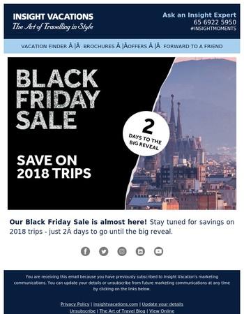 Black Friday Sale I 2 days until the big reveal