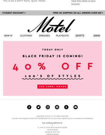 Black Friday is coming! Take 40% off 100's of lines today only!