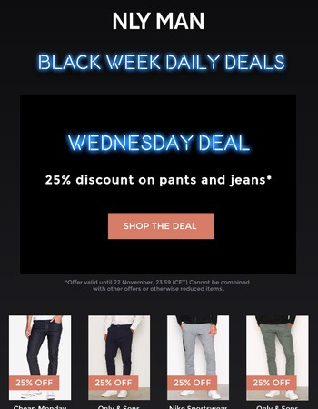 DAILY DEAL: 25% discount on pants and jeans
