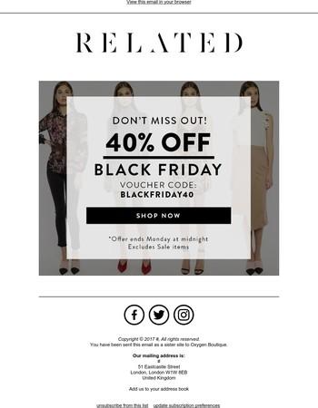 Black Friday Sale! Get 40% off