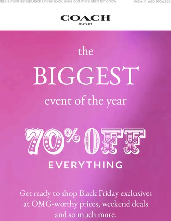 Online & In Stores Now: 70% Off Everything is ON! Don't Wait!