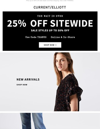 The Wait is Over | Shop 25% Off Sitewide