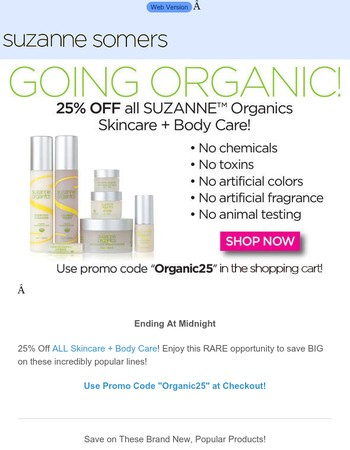 Sale Extended: One More Chance for 25% Off SUZANNE Organics Skincare and Body Care