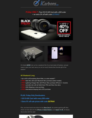 Black Friday Starts EARLY! Open for awesome deals + free gifts!