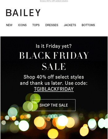 Now Open: Black Friday Sale