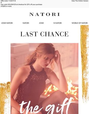 Natori: Last Chance for 20% off $250