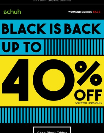 Biggest Black Friday yet - Up to 40% off!