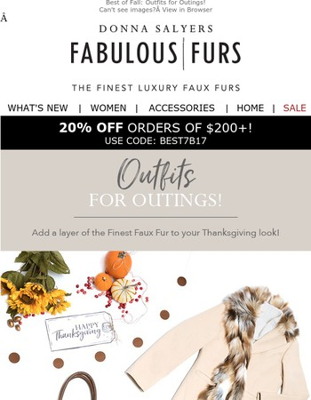 Give thanks to Fabulous outerwear!