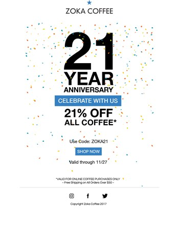 Zoka turns 21! Enjoy 21% off on us