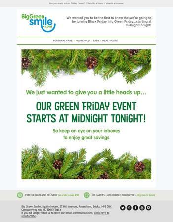 We wanted to give you a heads up...it's our Green Friday flash sale tomorrow!