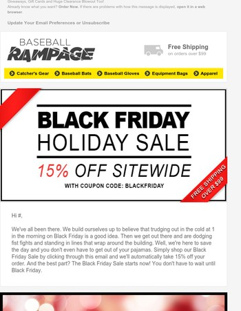 Black Friday Starts Now: 15% Off Site Wide