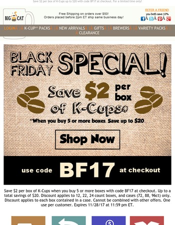 Black Friday K-Cup Special - $2 off per box!