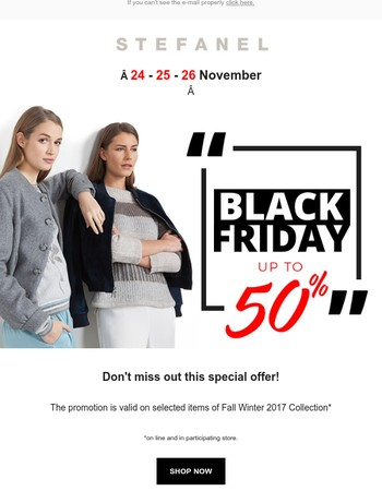 Black Friday | Up to 50% on Fall Winter 2017 Collection
