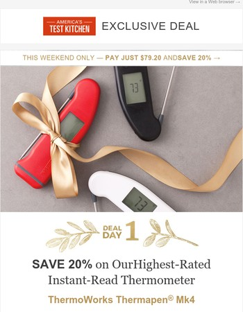 Save 20% on our Highest-Rated Instant-Read Thermometer