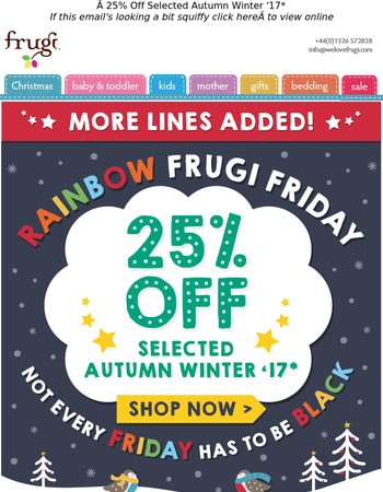 MORE lines 25% off! It's Rainbow Friday!