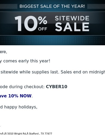 Cyber Savings: 10% OFF SITE-WIDE