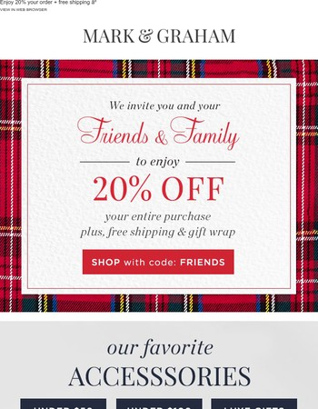 You've been invited to enjoy 20% off your purchase + free shipping!