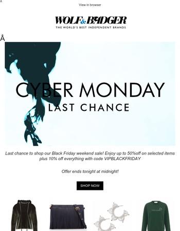 Cyber Monday | Last chance
