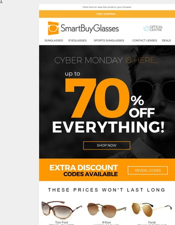 Cyber Monday - The only Monday you love! Up to 70% OFF Eyewear and much more