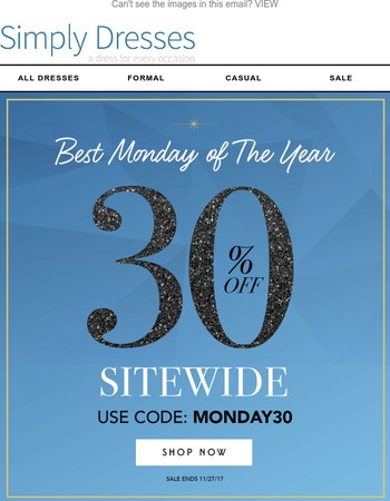 Your CYBER Monday Deal: 30% OFF Sitewide!