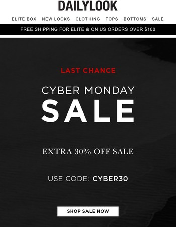 Cyber Deal Ends Tonight! Extra 30% Off Sale