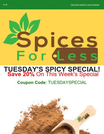 BIG SAVINGS FOR NOVEMBER! PLUS Spicy Tuesday- 20% OFF This!