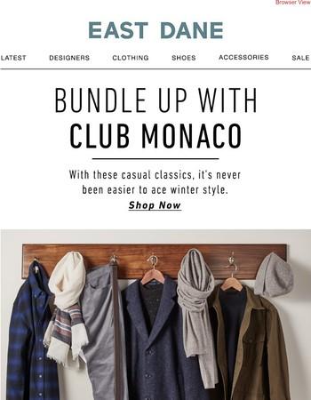 The latest Club Monaco + 25% off Michael Kors