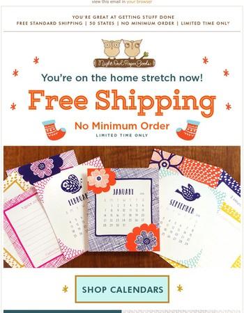 Free shipping, no minimum order!